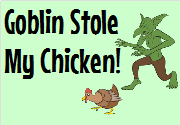 Ad for Goblin Stole My Chicken!