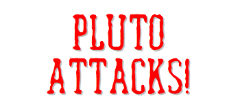Pluto Attacks! Logo