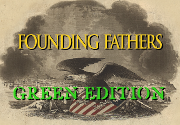 Ad for Founding Fathers: Green Edition