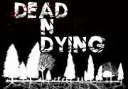 Ad for Dead and Dying