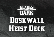 Ad for Duskwall Heist Deck