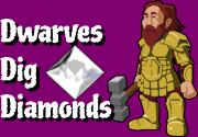 Ad for Dwarves Dig Diamonds