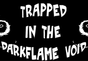 Ad for Sticknia - Trapped in the Darkflame Void