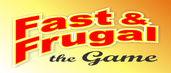 Fast & Frugal The Game Logo