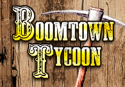 Ad for Boomtown Tycoon