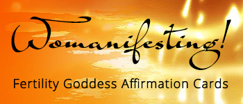 Womanifesting! Fertility Goddess Affirmation Cards Logo