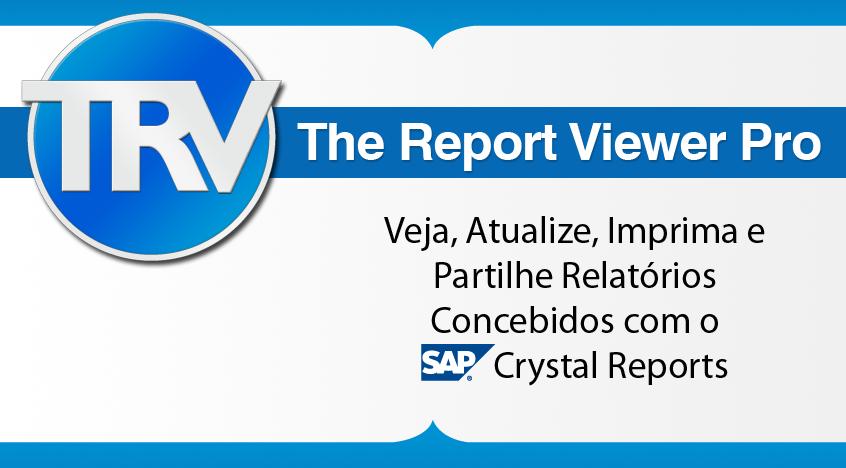 Veja, Atualize, Imprima e Partilhe Relatórios Concebidos com o Crystal Reports
