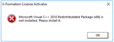 X-Formation License Activator: Microsoft Visual C++ 2010 Redistributable Package (x86) is not installed. Please install it.