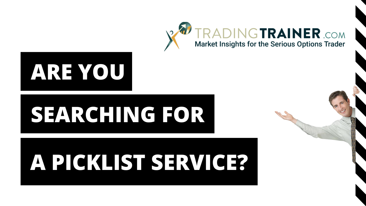 Are You Searching for a Picklist Service for Your Investing?
