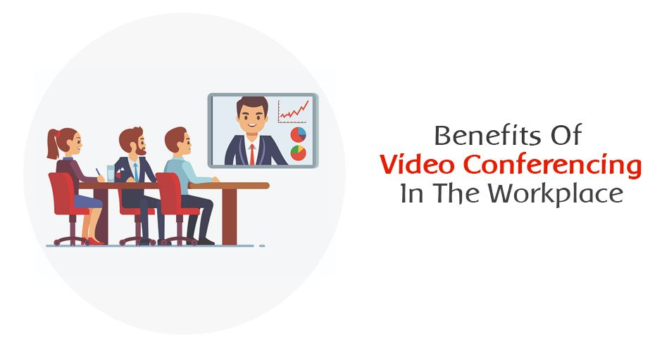 /benefits-of-video-conferencing-in-the-workplace