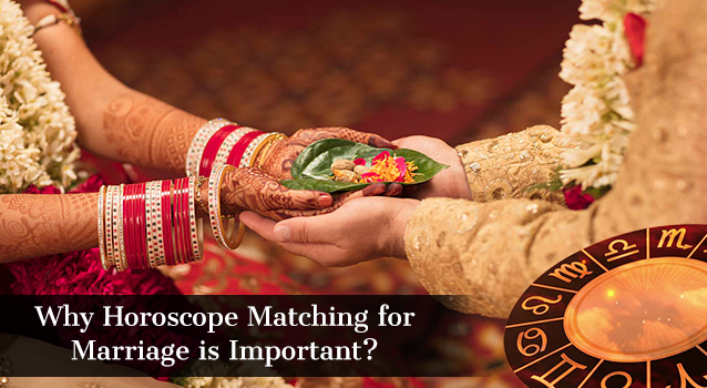 Why Horoscope Matching for Marriage is Important?