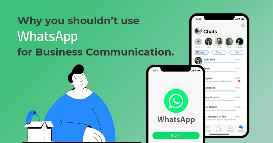 Is WhatsApp safe for business? 10+ Reasons Why You Shouldn't use for Work?