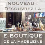 Découvrez la e-Boutique de la Madeleine !