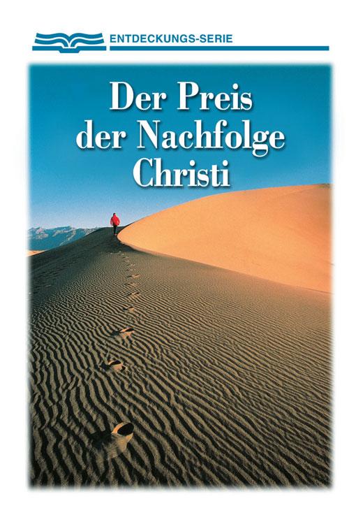 Der Preis der Nachfolge Christi