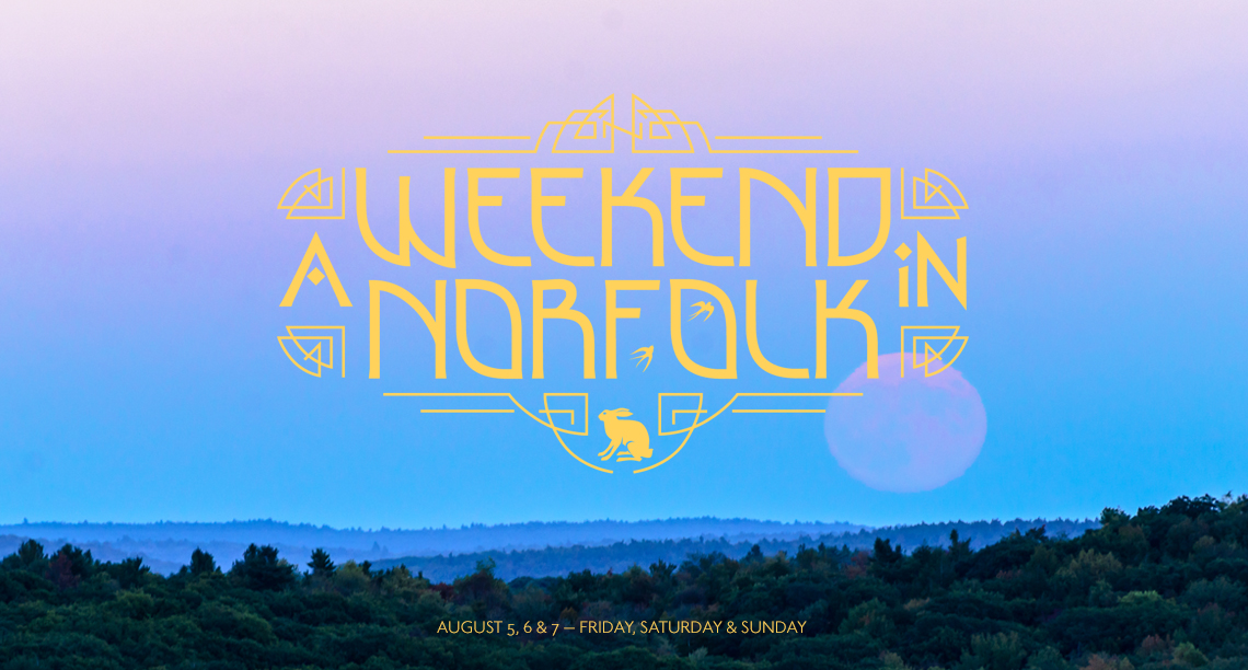 A Weekend in Norfolk CT