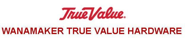 Wannamaker True Value Hardware