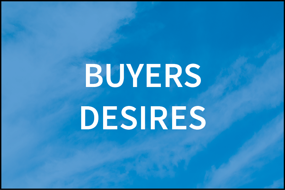 Buyers desires