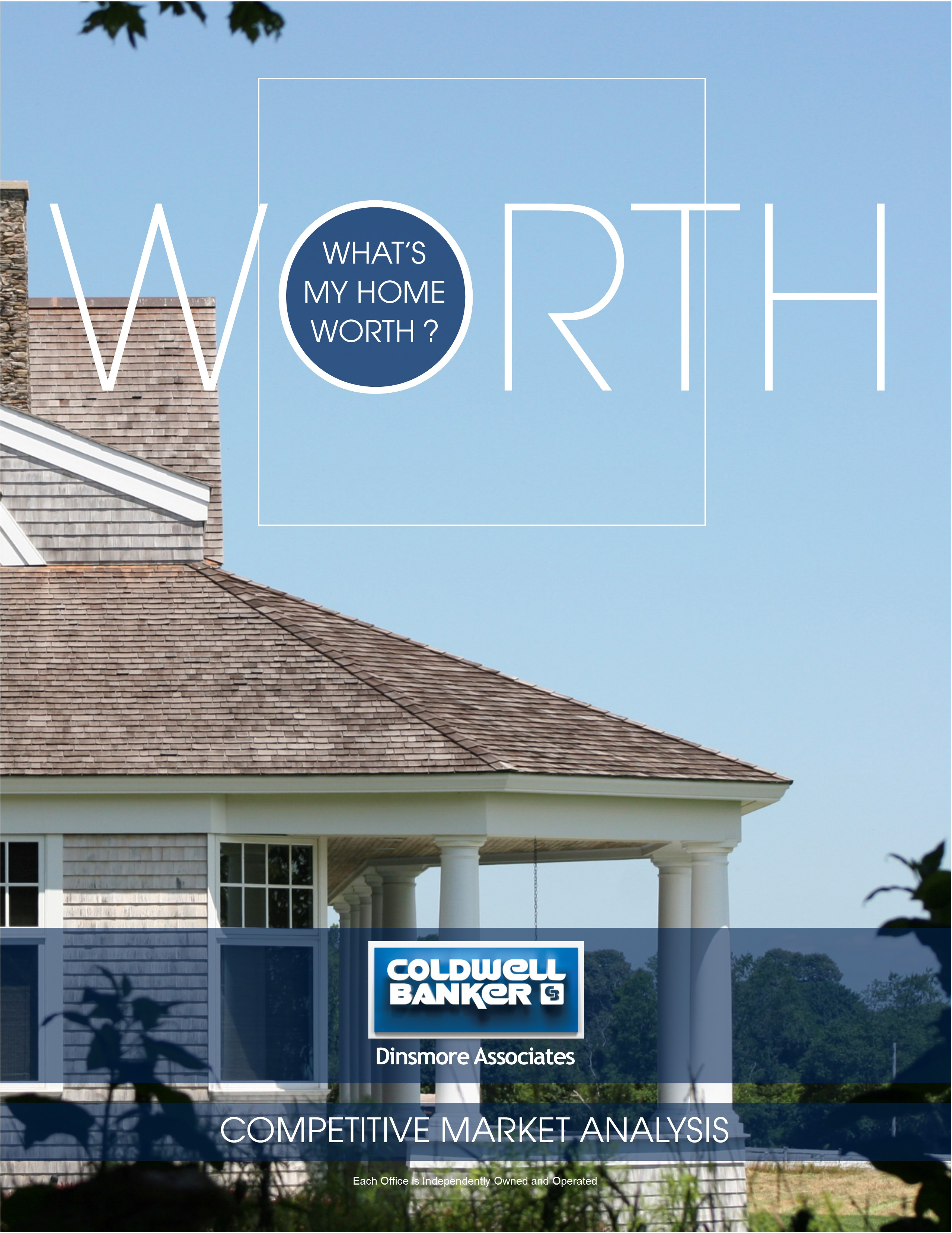 Free Market Analysis on Your Home - Coldwell Banker Dinsmore