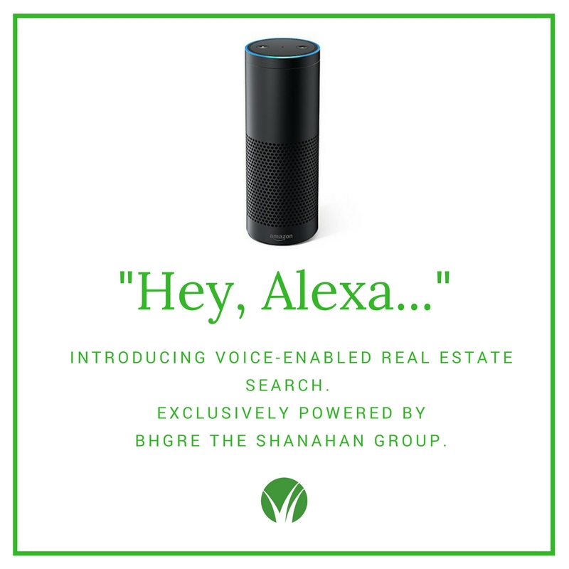 Hey Alexa Real Estate Search Powered by The Shanahan Group