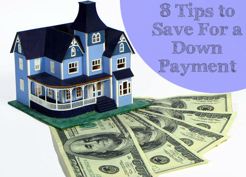 8 Tips Down Payment