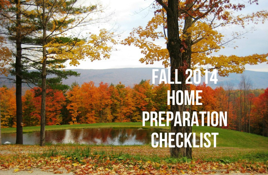 fall 2014 home preparation checklist