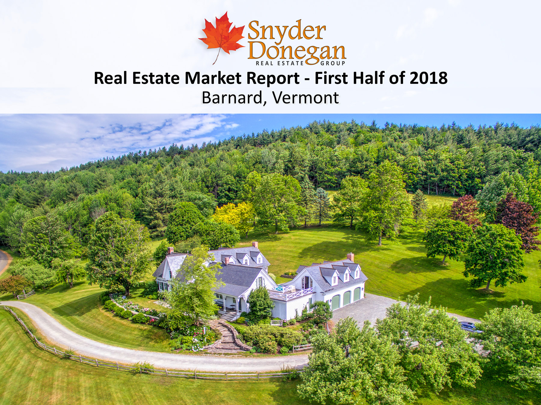 Barnard VT Real Estate Market Report - First Half, 2018