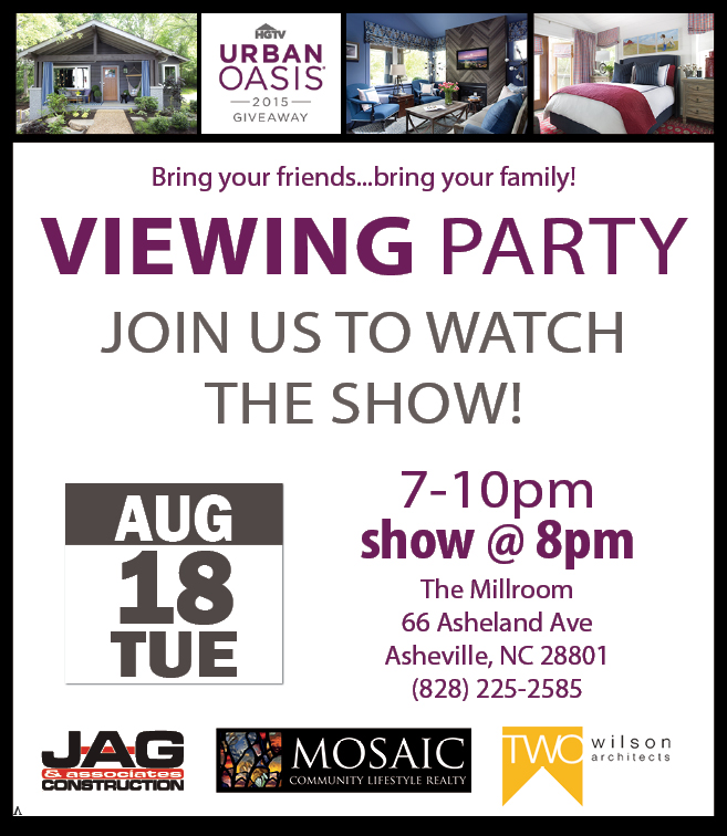 HGTV Urban Oasis Viewing Party in Asheville