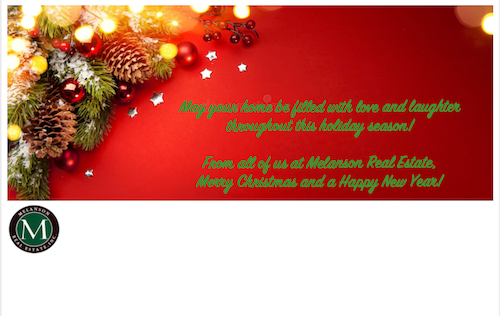 Holiday Greeting from Melanson Real Estate Inc.