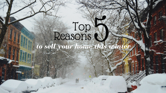 Top 5 Reasons to Sell Your Home This Winter