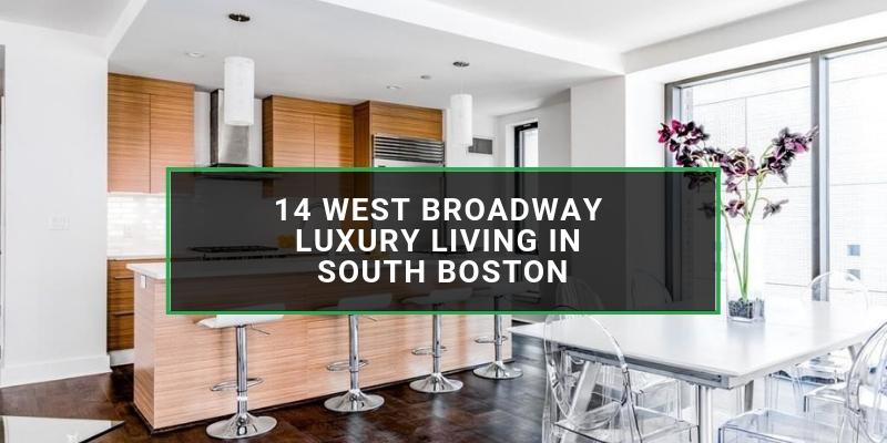 14 West Broadway South Boston