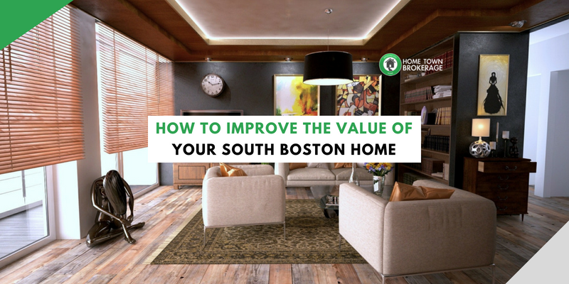 How to Improve the Value of Your South Boston Home
