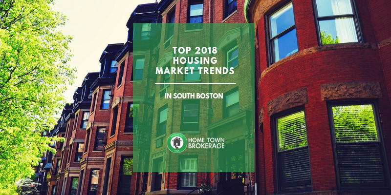 Top 2018 Housing Market Trends in South Boston