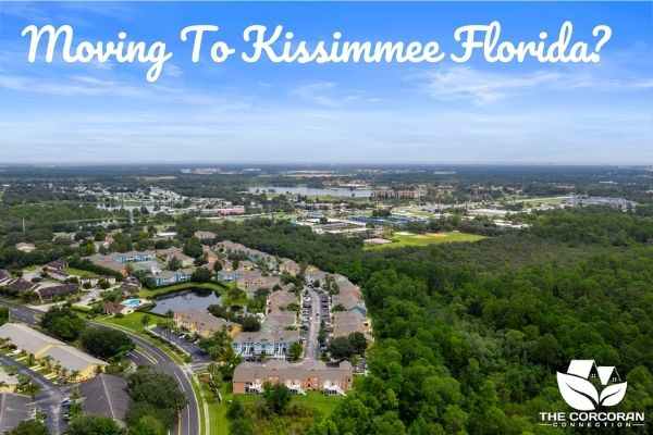 Moving To Kissimmee Florida? These Are The Best Neighborhoods