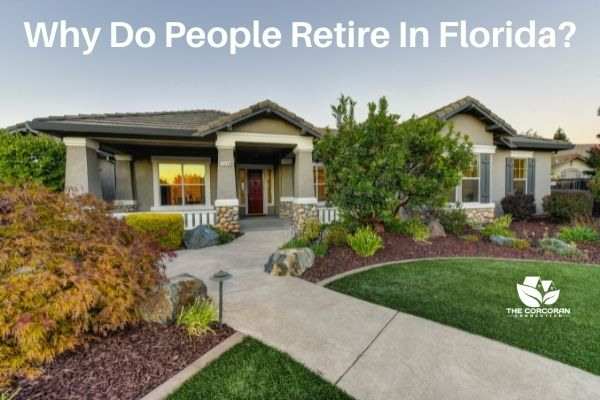 Why Do People Retire In Florida?