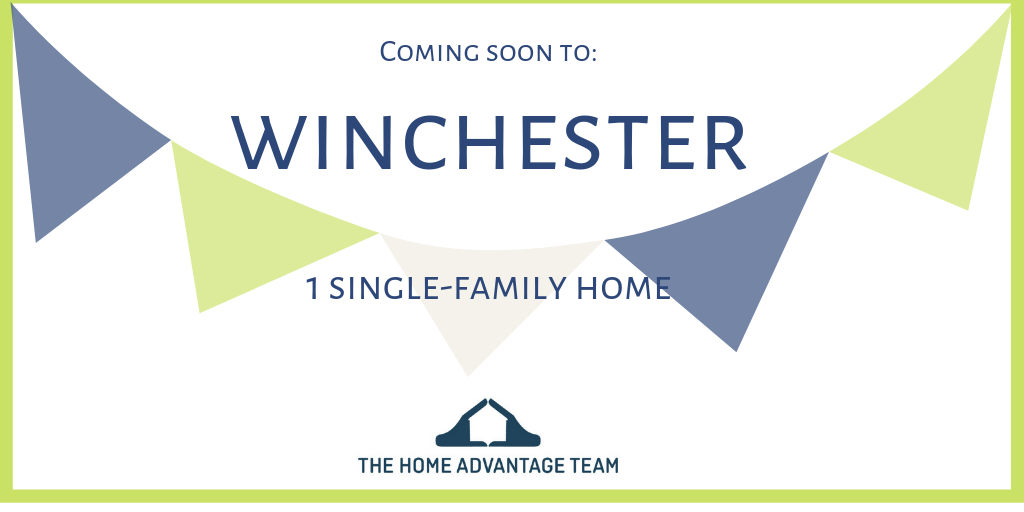 New Listings coming soon to Winchester