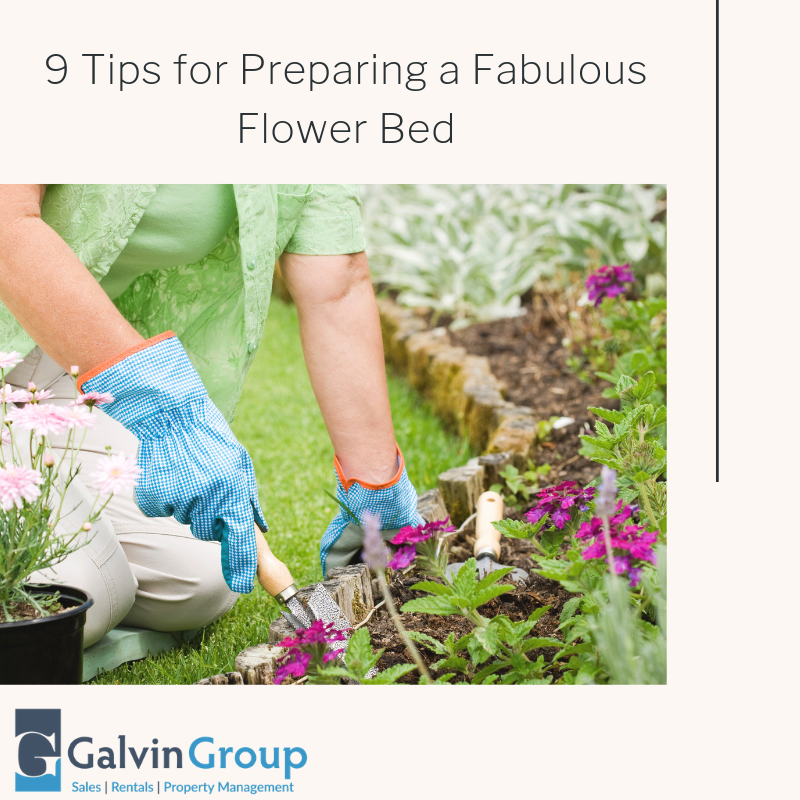 9 Tips for Preparing a Fabulous Flower Bed - The Galvin Group