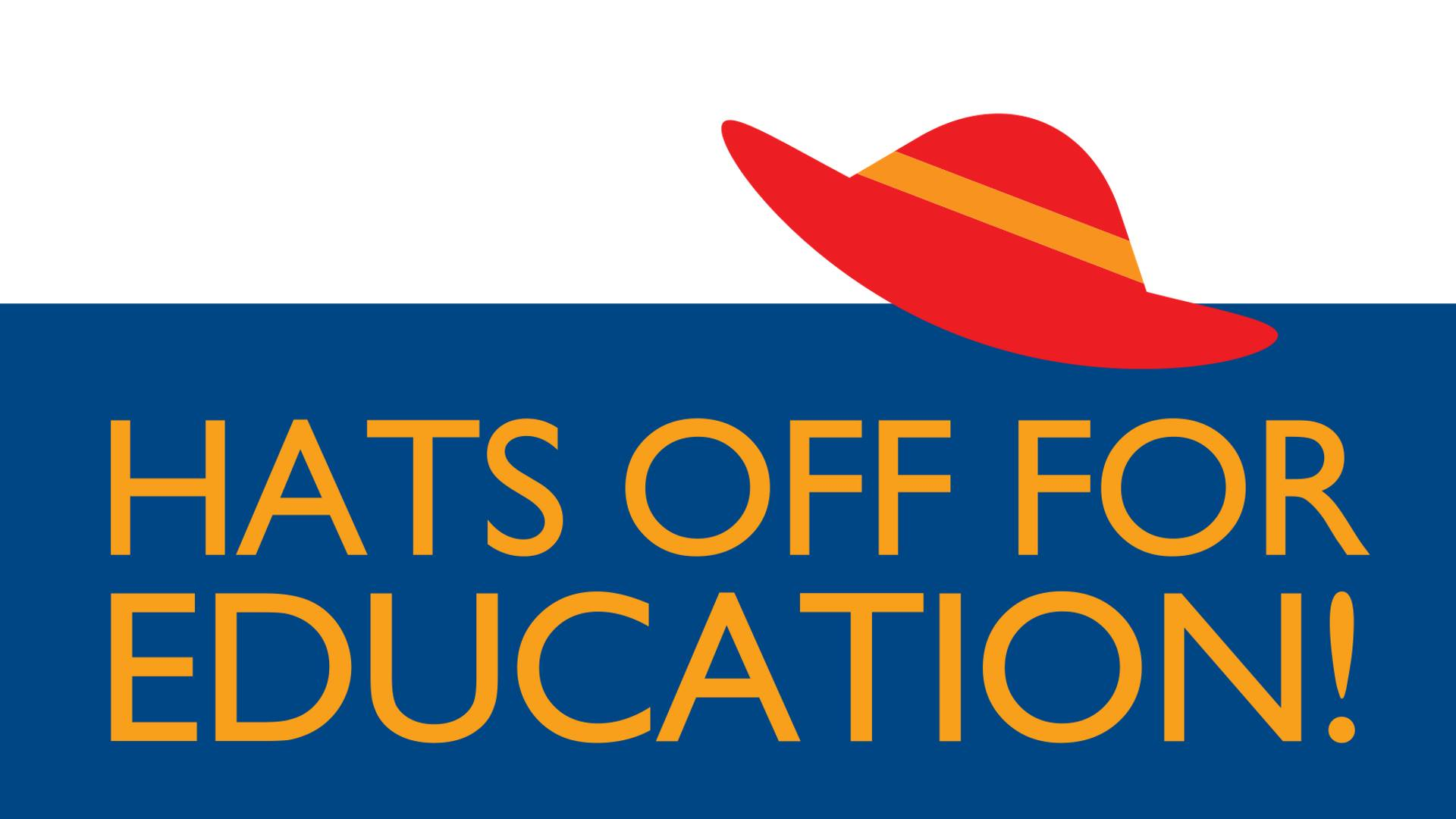Hats off for Education Banner