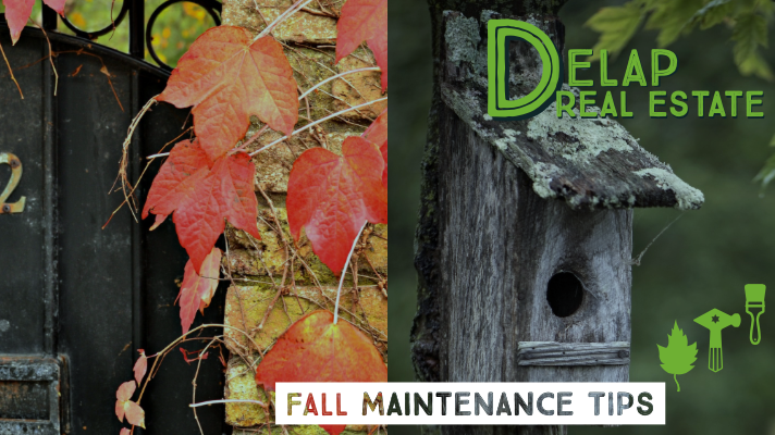 Delap Real Estate: Fall Home Maintenance Tips