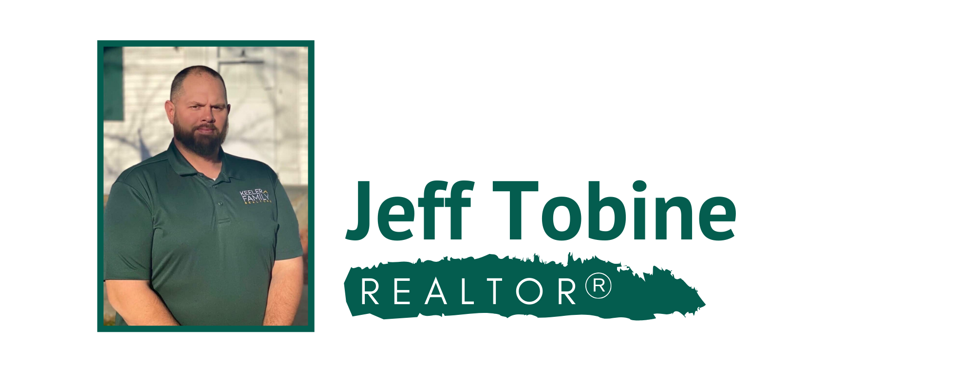 Jeff Tobine Keeler Family Realtor
