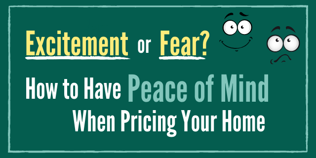 Blog Post: How to Have Peace of Mind When Pricing Your Home