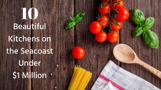 10 Beautiful Kitchens on the Seacoast Under $1 Million