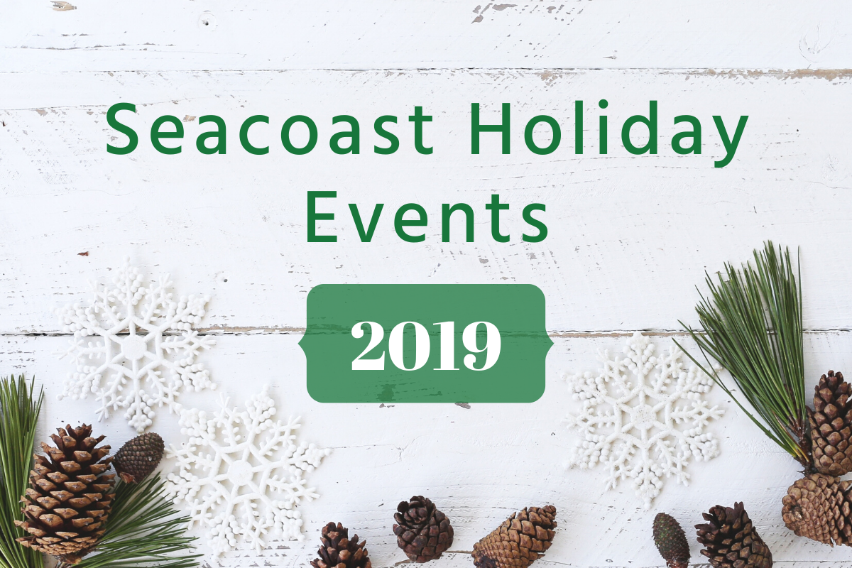 Seacoast Holiday Events 2019