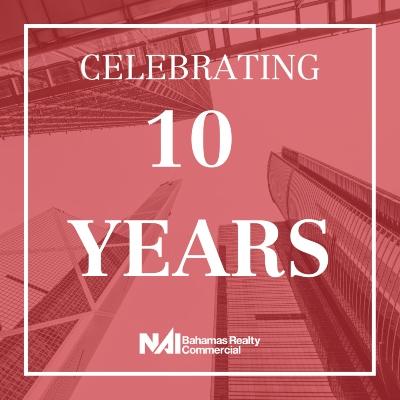 NAI Bahamas Commercial: Celebrating 10 Years
