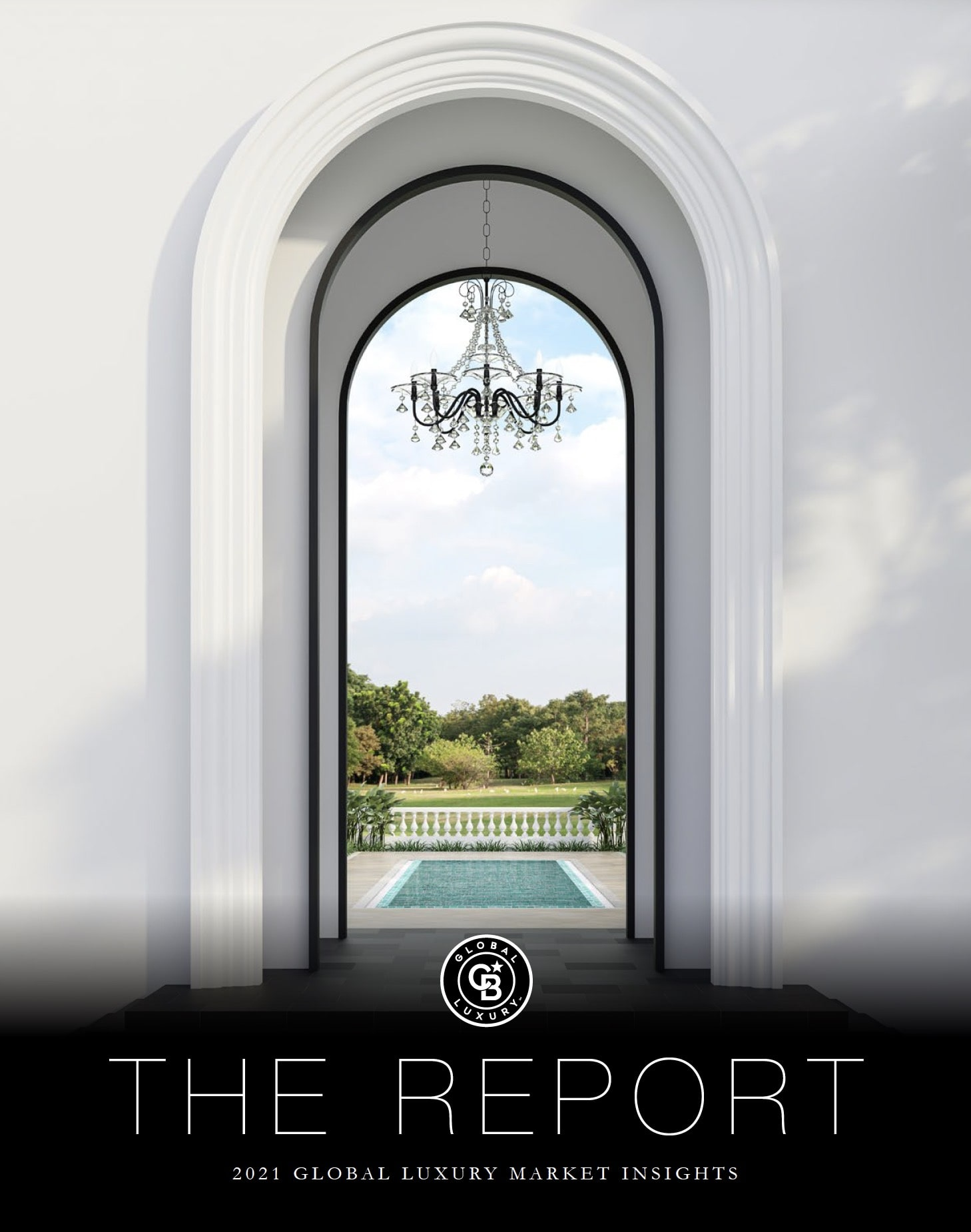 The Report: Coldwell Banker 2021 Luxury Real Estate Report