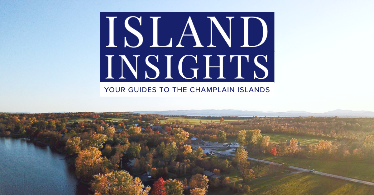 Island Insights graphic with aerial view of Champlain Islands