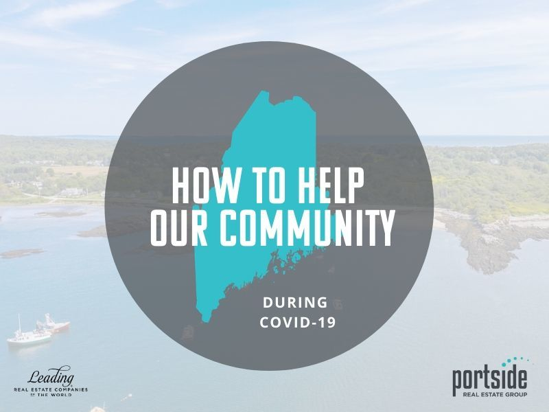 Even in this time of uncertainty, we are seeing many Mainers helping Mainers through a variety of avenues.� We at Portside are committed to supporting our community...