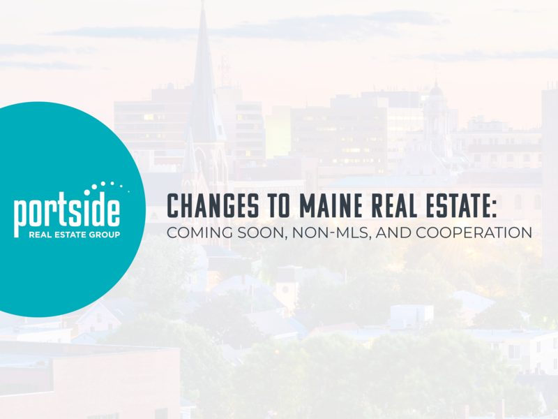 New Rules for Maine Real Estate Agents! How will this affect your buying/selling experience?Recently, the National Association of Realtors (NAR) has implemented a new rule that...