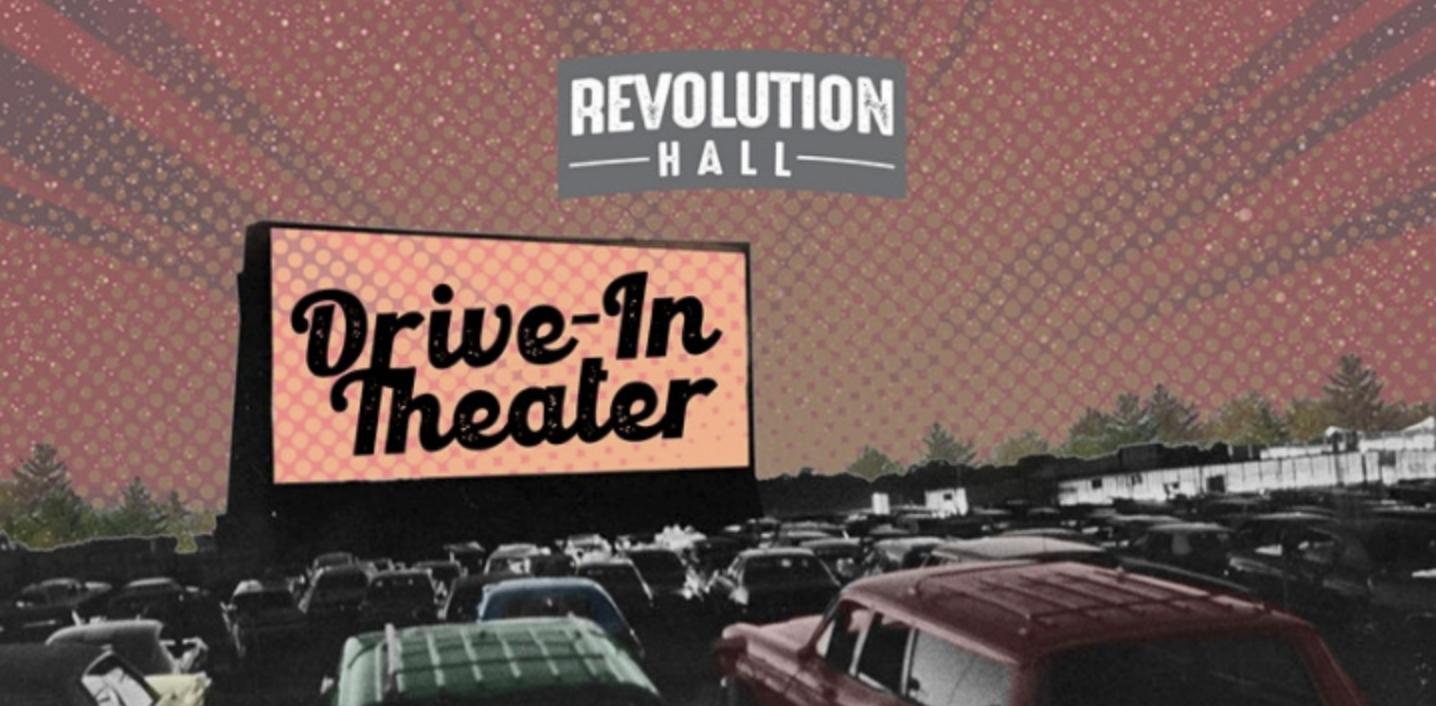 Drive-Thru Theater at Revolution Hall