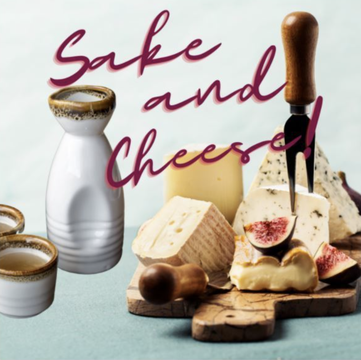Sake & Cheese at commonwealth wine school