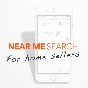 Near Me Search For Mobile Boston Real Estate Sellers